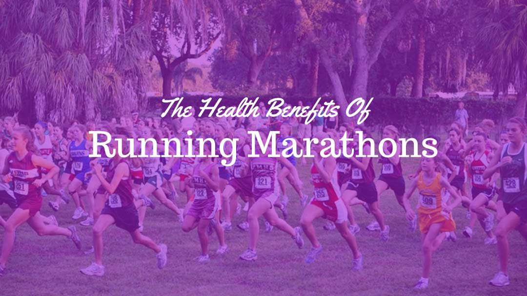 The Health Benefits Of Running Marathons