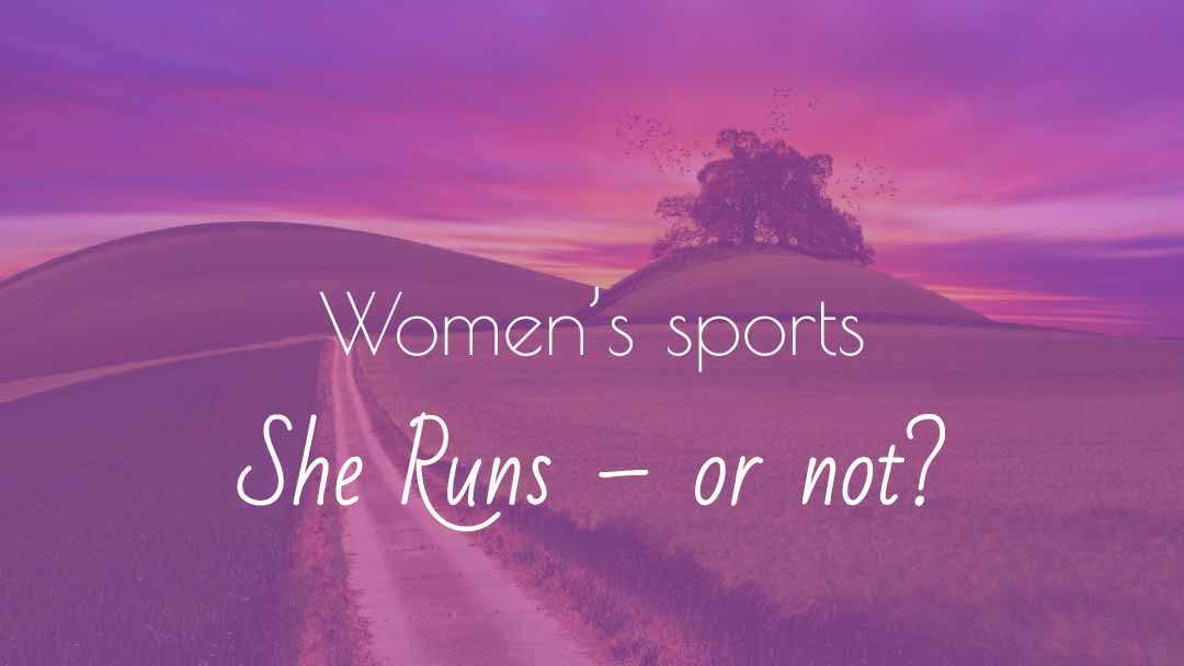 She Runs – or not?