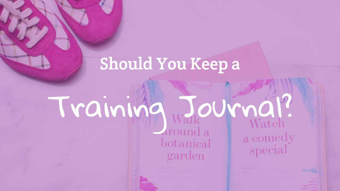 Benefits of a Training Journal